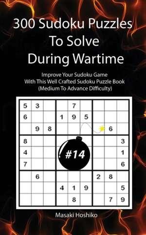 300 Sudoku Puzzles To Solve During Wartime #14 de Masaki Hoshiko