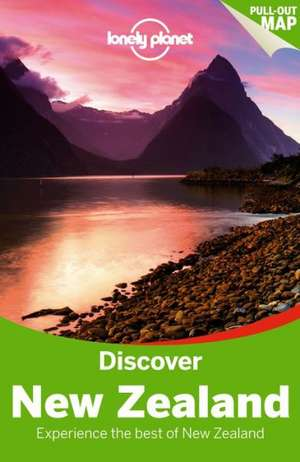Lonely Planet Discover New Zealand:  Chile & Easter Island de Charles Rawlings-Way