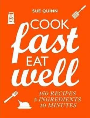 5 Ingredients, 10 Minutes