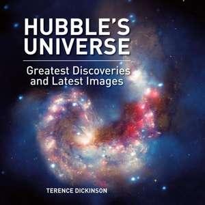 Hubble's Universe de Terence Dickinson