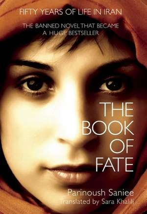 The Book of Fate de Parinoush  Saniee