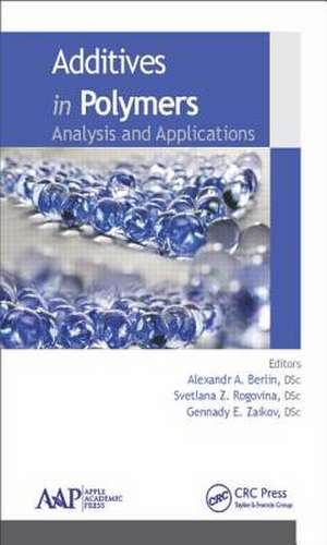 Additives in Polymers de Alexandr A. Berlin