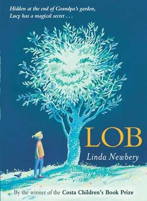 Lob de Linda Newbery