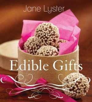 Edible Gifts de Jane Lyster