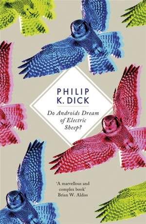 Do Androids Dream of Electric Sheep? de Philip K. Dick