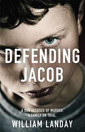 Defending Jacob de William Landay