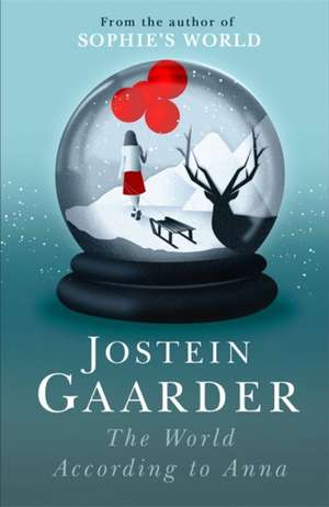 The World According to Anna de Jostein Gaarder
