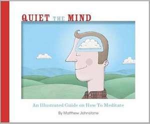 The Quiet Mind de Matthew Johnston