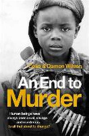 An End to Murder de Colin Wilson