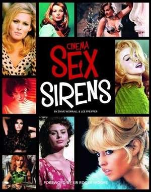 Cinema Sex Sirens de Dave Worral