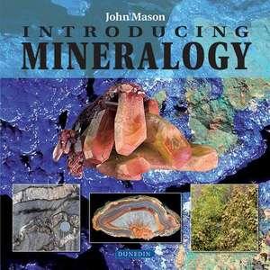 Introducing Mineralogy de John Mason