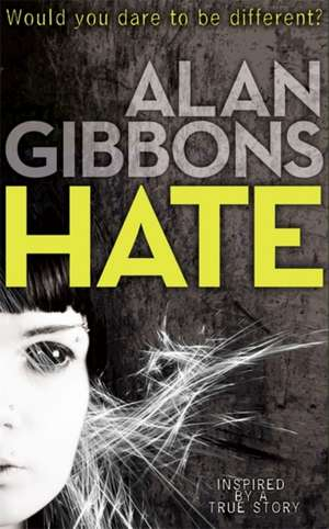 Hate de Alan Gibbons