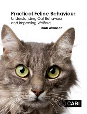 Practical Feline Behaviour de Cab International