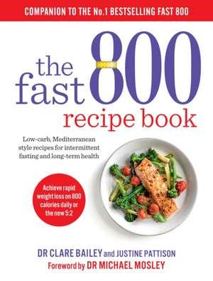 The Fast 800 Recipe Book de Clare Bailey