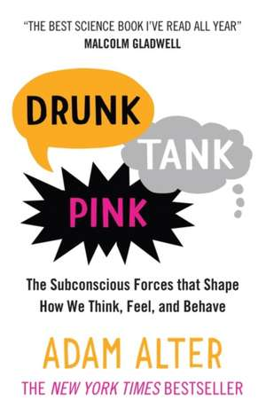 Drunk Tank Pink de Adam Alter