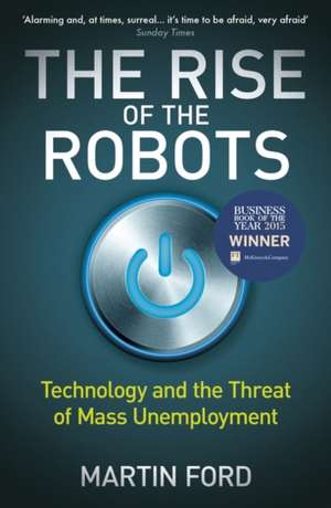 The Rise of the Robots de Martin Ford