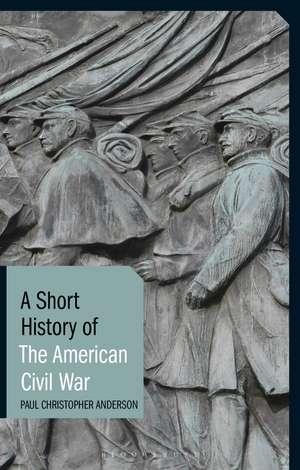 A Short History of the American Civil War imagine