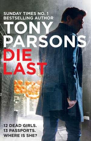 Die Last de Tony Parsons