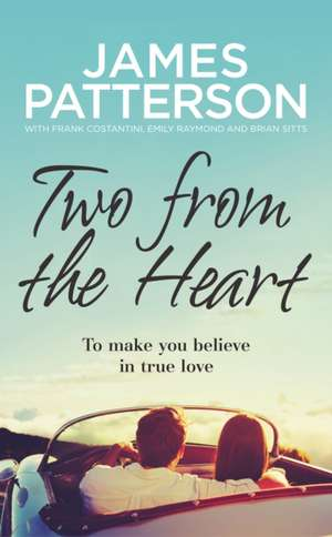 Two from the Heart de James Patterson