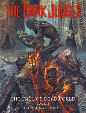 The Dark Judges: Fall of Deadworld