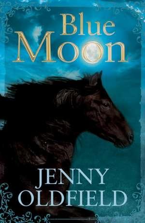Blue Moon de Jenny Oldfield