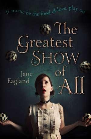 Greatest Show of All de Jane Eagland