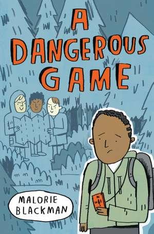 A Dangerous Game de Malorie Blackman