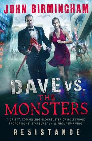 Dave vs. the Monsters de John Birmingham