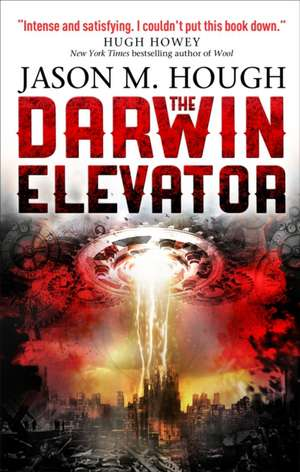 The Darwin Elevator de Jason M. Hough