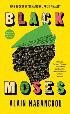 Black Moses de Alain Mabanckou