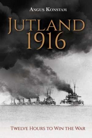 Jutland 1916 de Angus Konstam