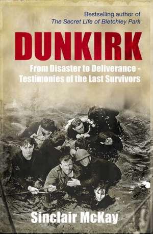 Dunkirk de Sinclair McKay
