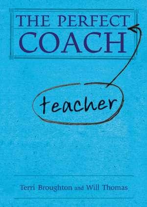 The Perfect Teacher Coach de Jackie Beere
