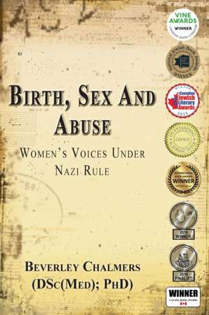 Birth, Sex and Abuse