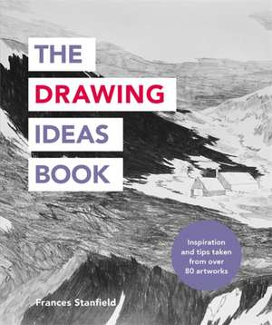 The Drawing Ideas Book imagine