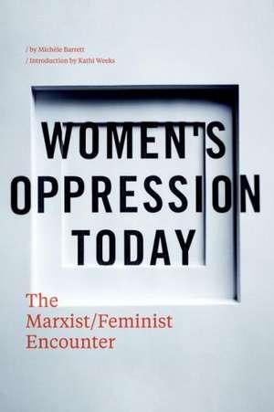 Women's Oppression Today imagine