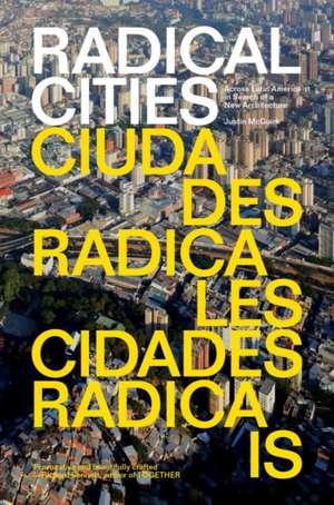 Radical Cities de Justin McGuirk