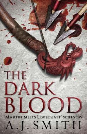 The Dark Blood:  An Informal History of the Movies in Quotes, Notes and Anecdotes de A. J. Smith
