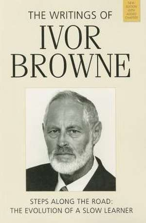The Writings of Ivor Browne
