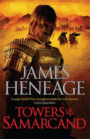 The Towers of Samarcand de James Heneage