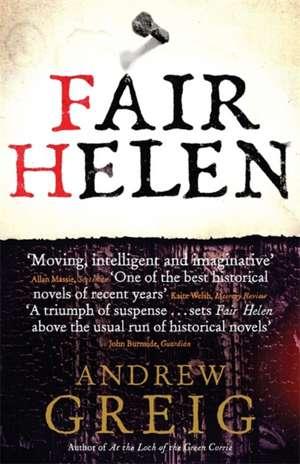 Fair Helen de Andrew Greig