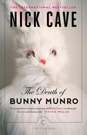 The Death of Bunny Munro de Nick Cave