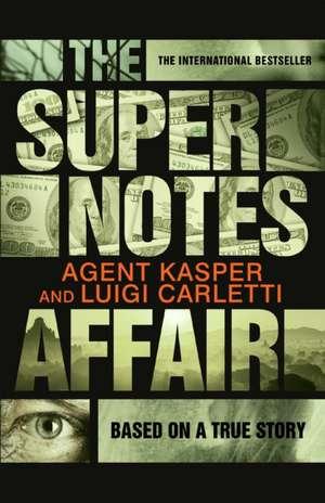 The Supernotes Affair