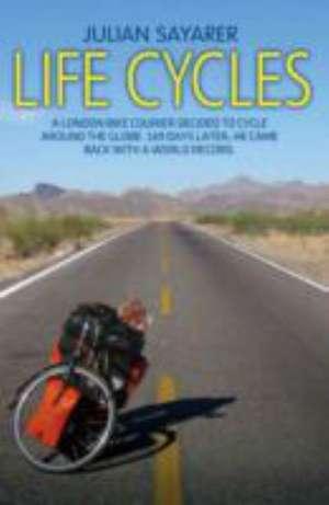 Life Cycles de Julian Sayarer