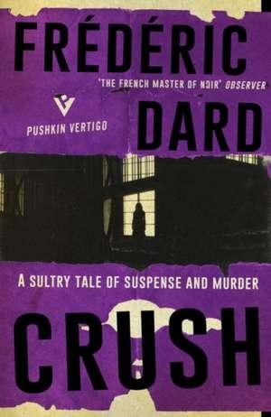 Crush de Frederic Dard