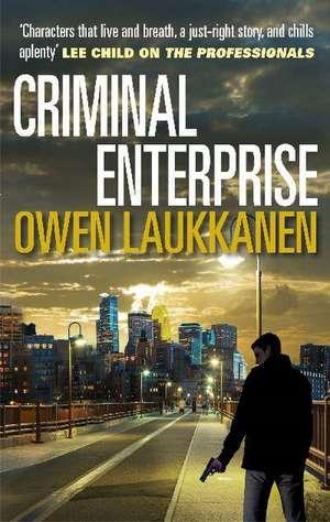 Criminal Enterprise de Owen Laukkanen