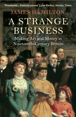 A Strange Business de James Hamilton