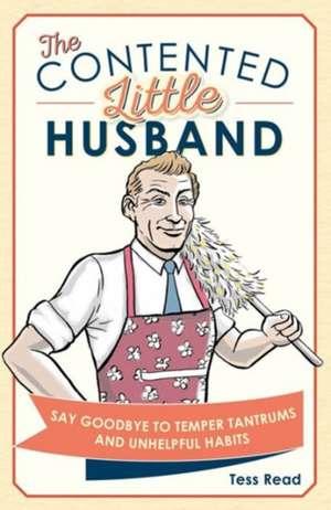 The Contented Little Husband de Tess Read