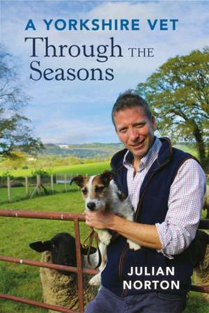 Yorkshire Vet Through the Seasons