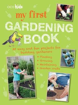 My First Gardening Book imagine